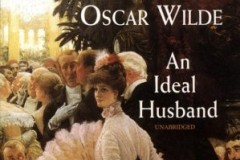 劇本閱讀 (英文) - 《理想丈夫》奧斯卡˙王爾德著 Play Reading in English - An Ideal Husband by Oscar Wilde