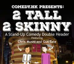 2 Tall 2 Skinny: A Stand-Up Comedy Double Header