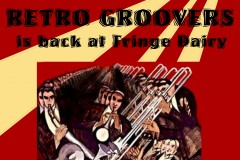 Retro Groovers  is back @ The Fringe Dairy