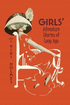 新書發佈會: Girls' Adventure Stories of Long Ago, Viki Holmes著