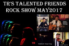 TR's Talented Friends Rock Show MAY2017