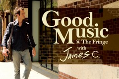 Good Music @ The Fringe with James C.: Rhythmic Origins