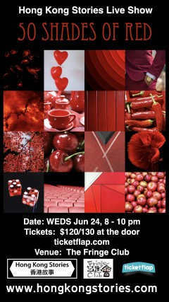 Hong Kong Stories June Live Show – 50 Shades of Red
